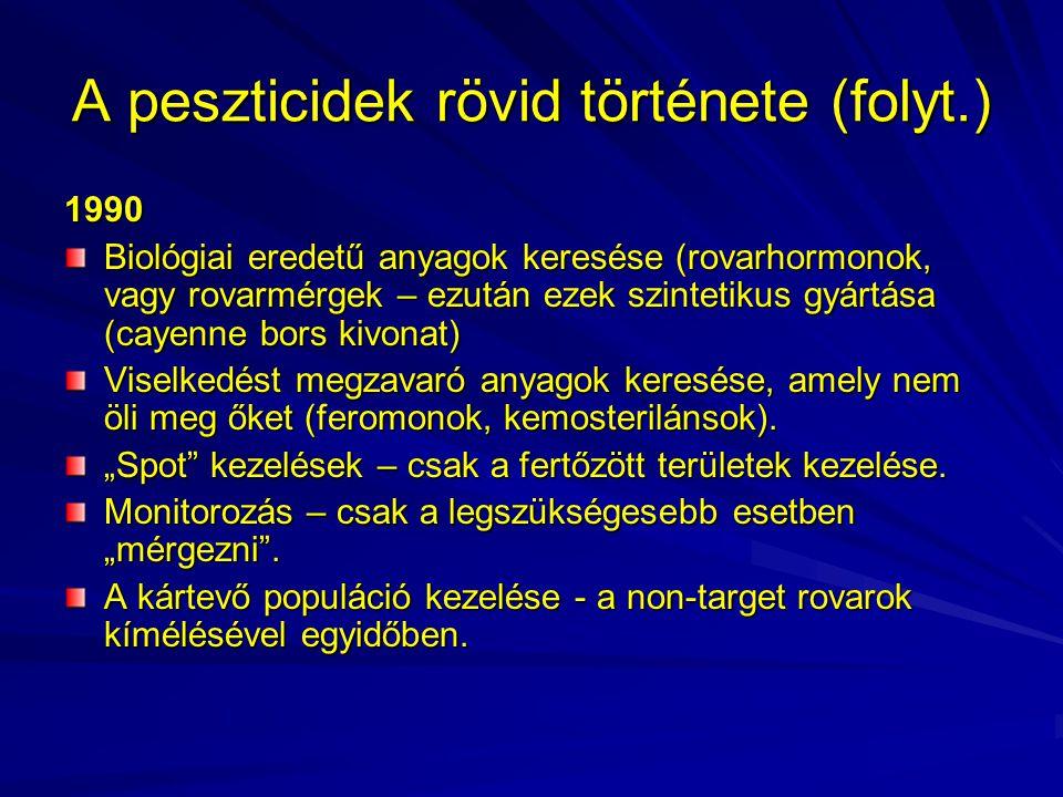 A peszticidek rövid története (folyt.)