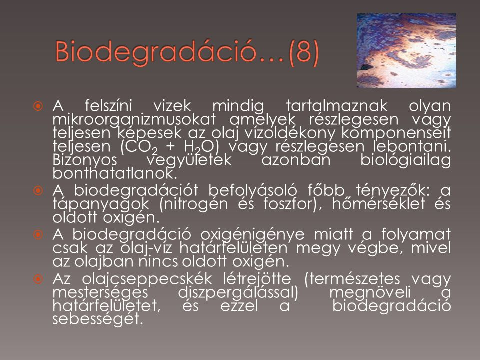 Biodegradáció…(8)