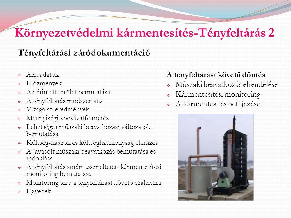 Környezetvédelmi kármentesítés-Tényfeltárás 2