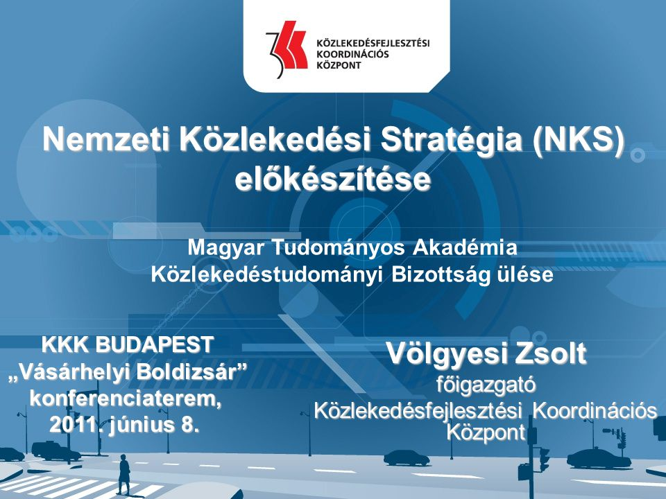Nemzeti Közlekedési Stratégia (NKS) előkészítése