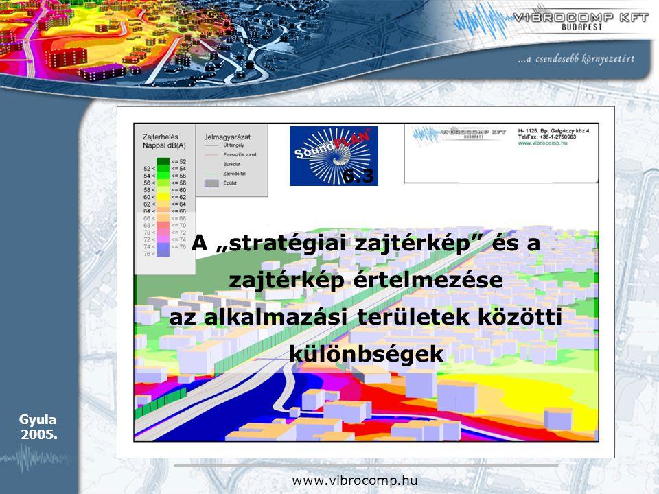 """A """"stratégiai zajtérkép és a zajtérkép értelmezése"""