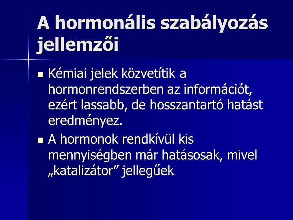 A hormonális szabályozás jellemzői