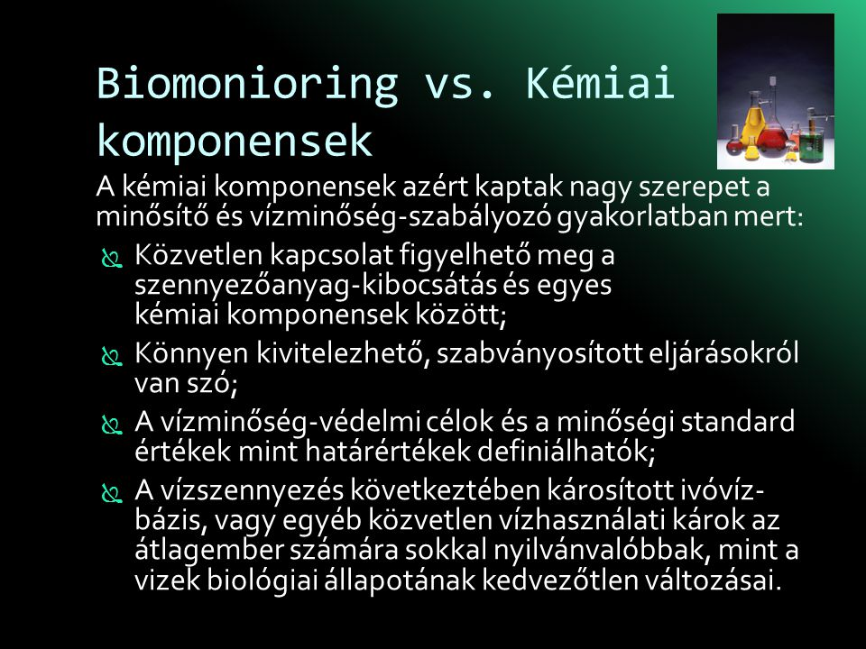Biomonioring vs. Kémiai komponensek
