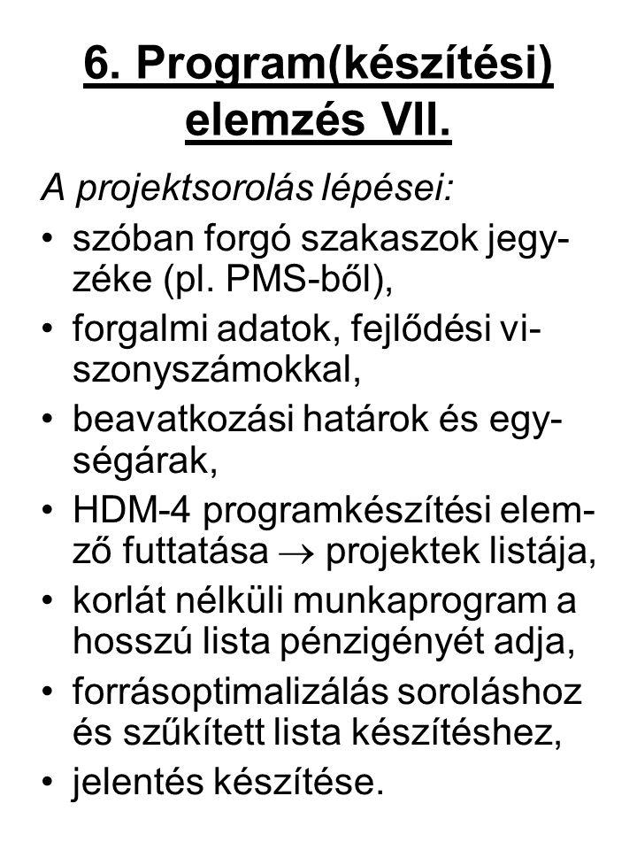 6. Program(készítési) elemzés VII.