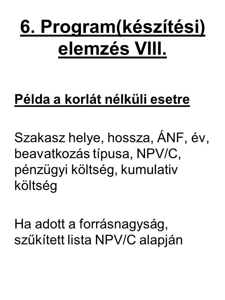 6. Program(készítési) elemzés VIII.