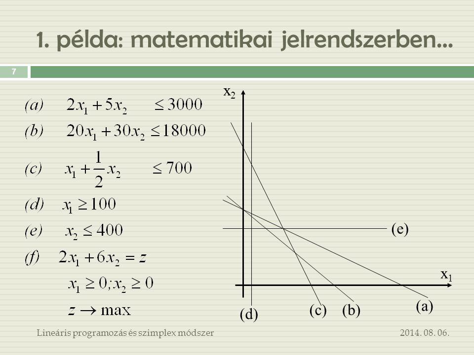 1. példa: matematikai jelrendszerben…