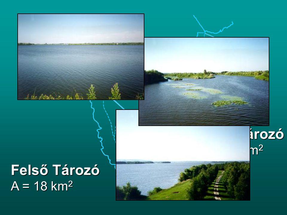 Alsó Tározó A  50 km2 Felső Tározó A = 18 km2