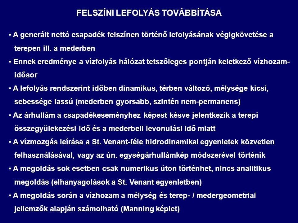 FELSZÍNI LEFOLYÁS TOVÁBBÍTÁSA
