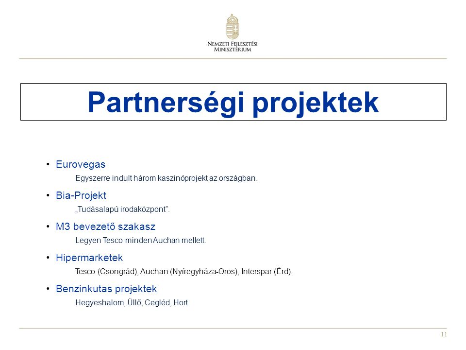 Partnerségi projektek
