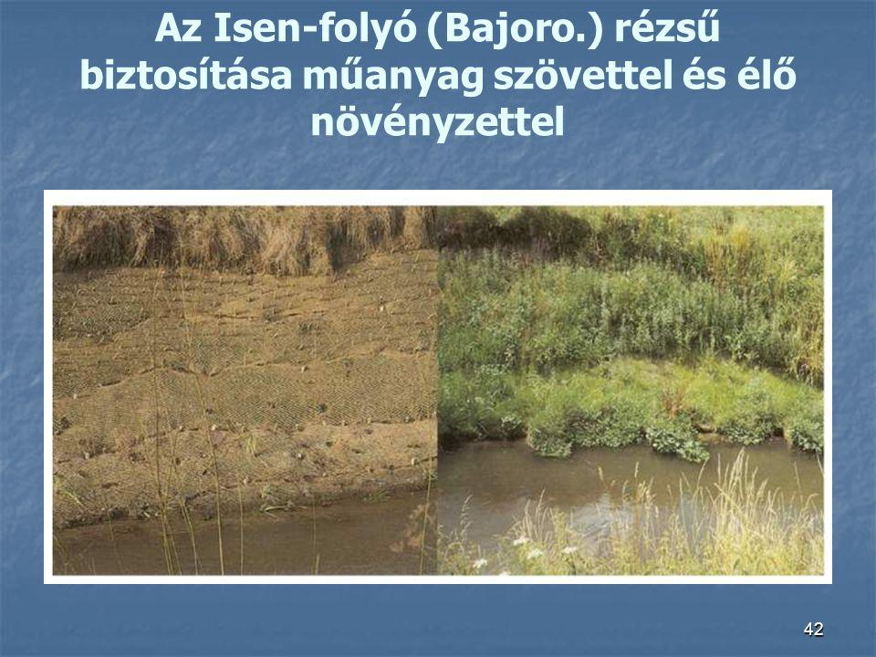 Az Isen-folyó (Bajoro.) rézsű biztosítása műanyag szövettel és élő növényzettel