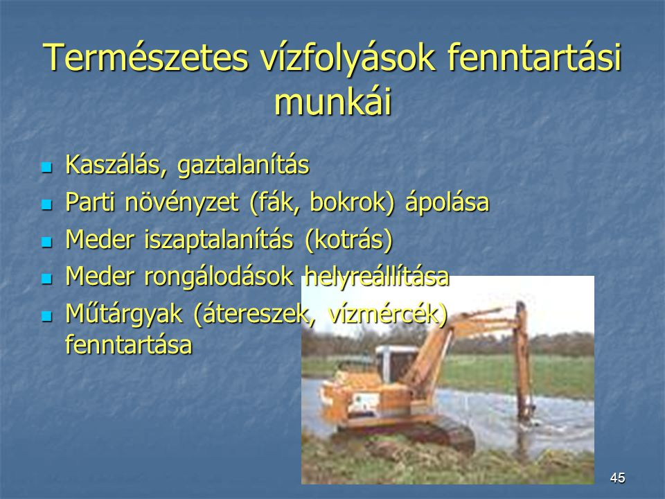 Természetes vízfolyások fenntartási munkái