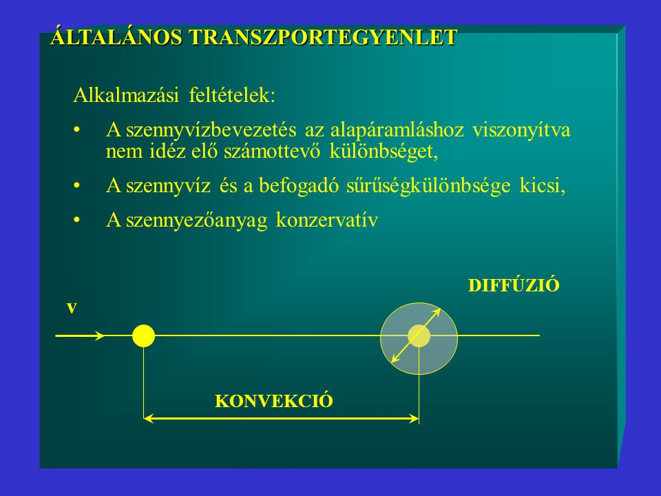 ÁLTALÁNOS TRANSZPORTEGYENLET