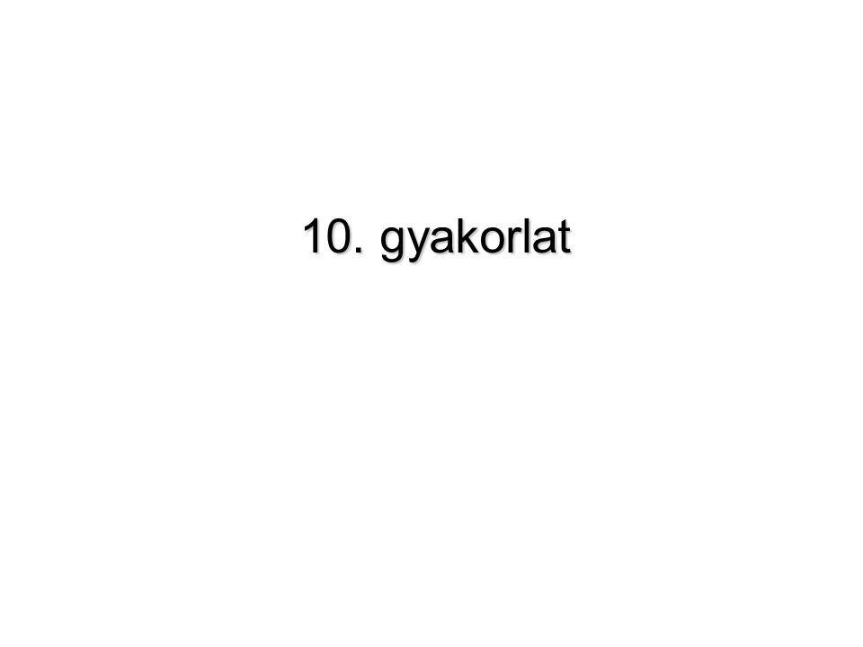 10. gyakorlat
