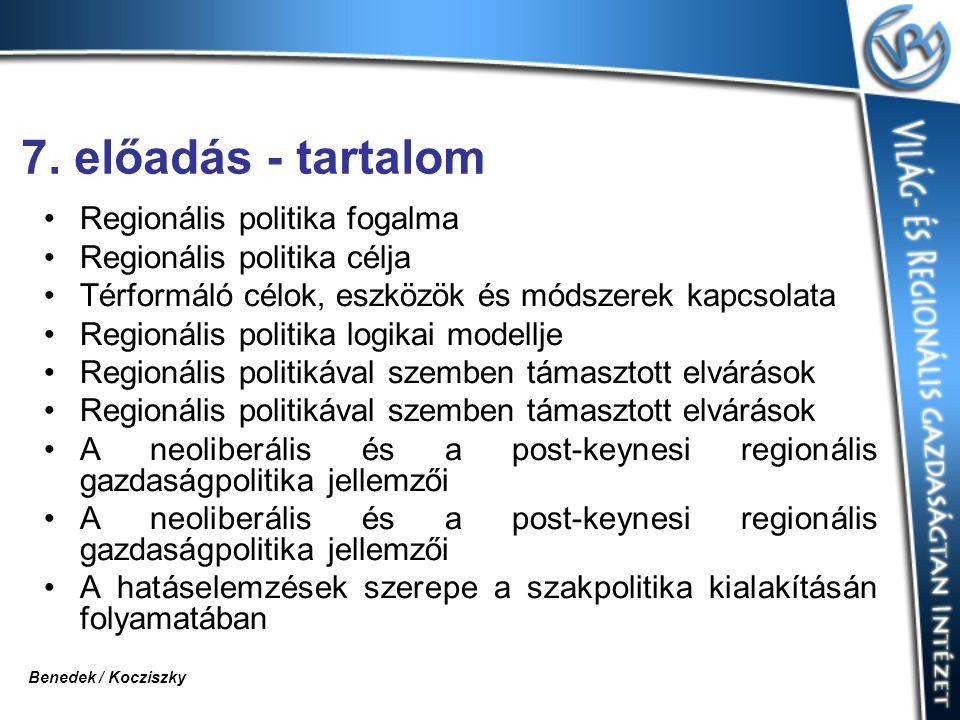 7. előadás - tartalom Regionális politika fogalma