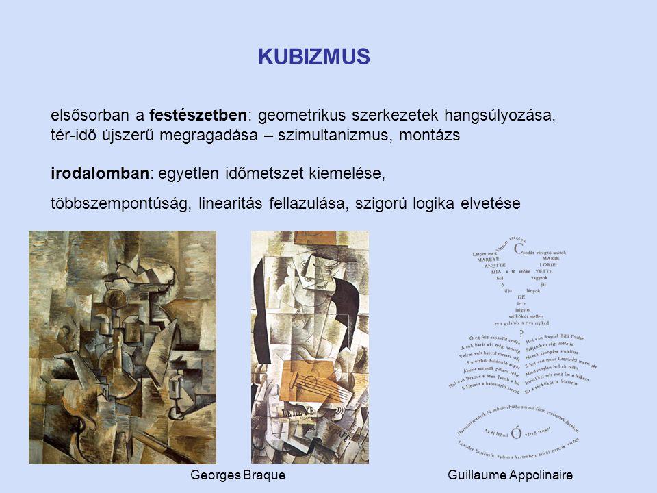 KUBIZMUS elsősorban a festészetben: geometrikus szerkezetek hangsúlyozása, tér-idő újszerű megragadása – szimultanizmus, montázs.