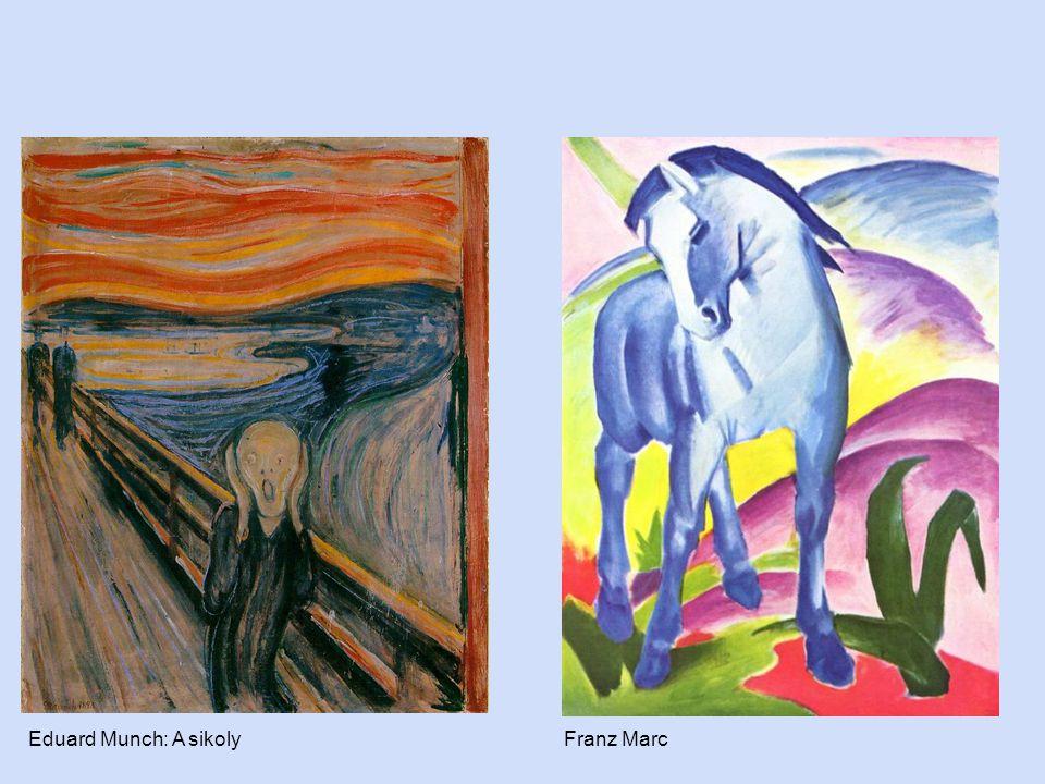 Eduard Munch: A sikoly Franz Marc