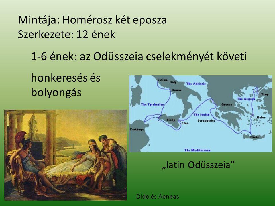 Mintája: Homérosz két eposza Szerkezete: 12 ének