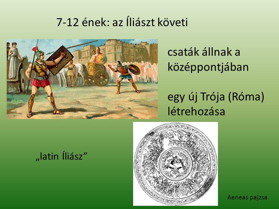 7-12 ének: az Íliászt követi csaták állnak a középpontjában