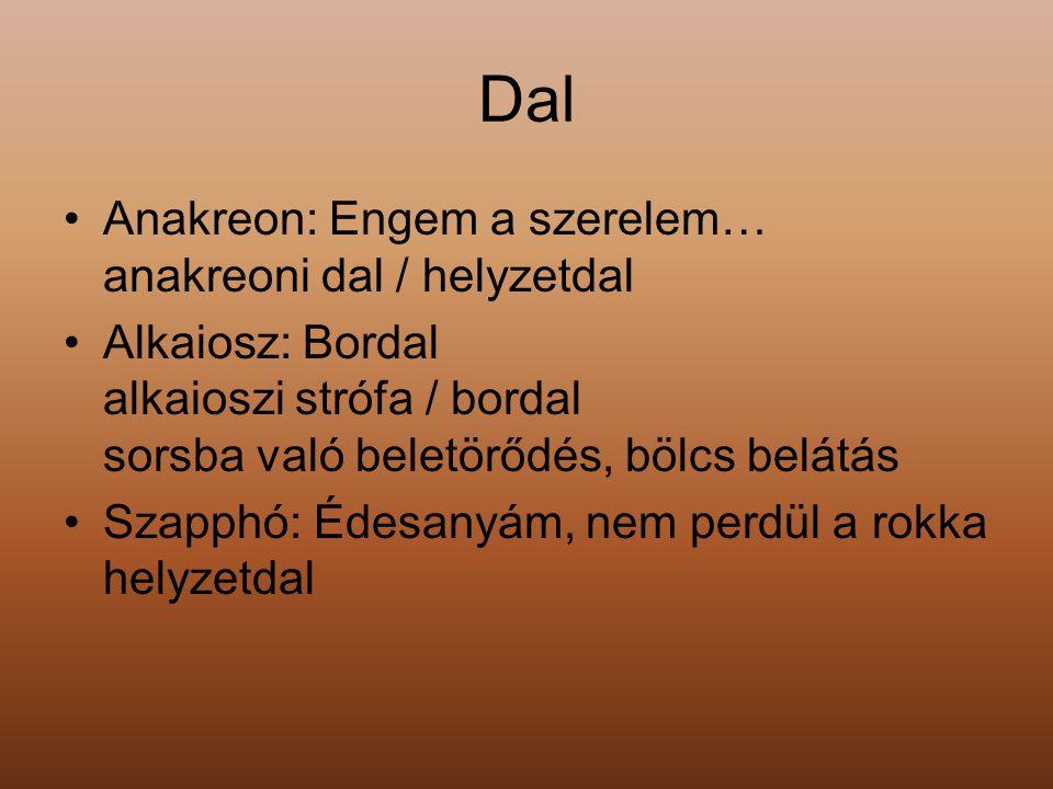 Dal Anakreon: Engem a szerelem… anakreoni dal / helyzetdal