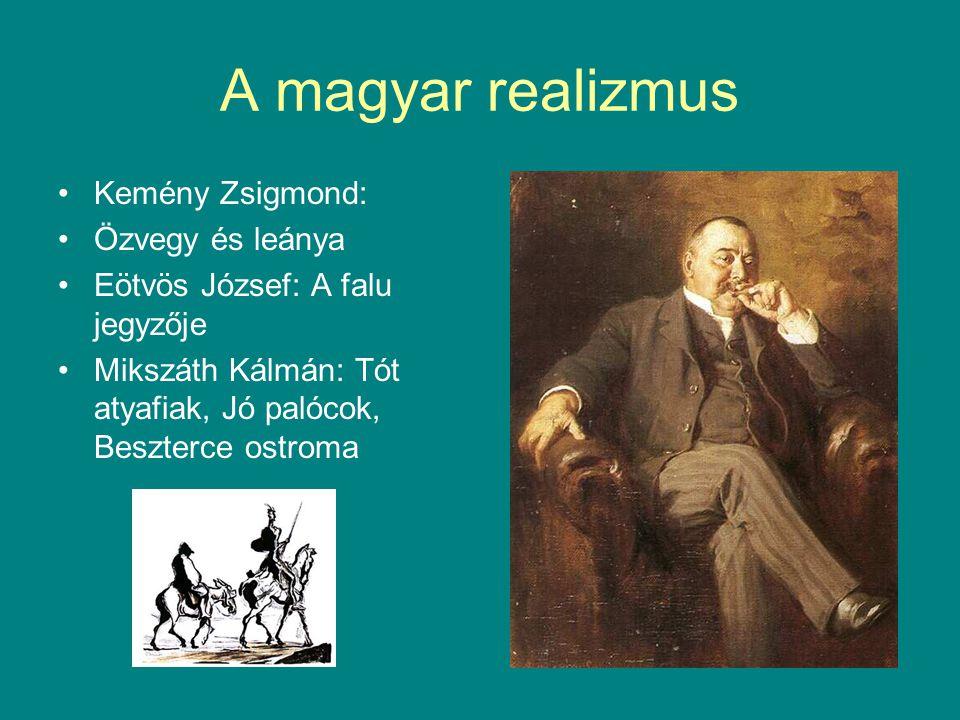A magyar realizmus Kemény Zsigmond: Özvegy és leánya
