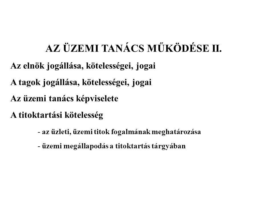 AZ ÜZEMI TANÁCS MŰKÖDÉSE II.