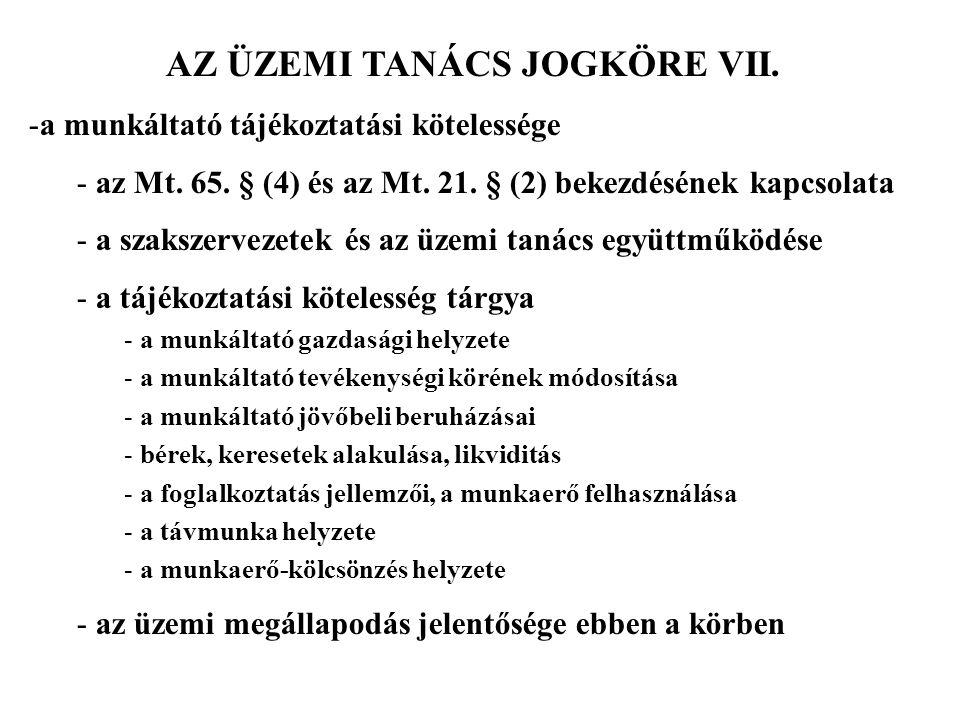 AZ ÜZEMI TANÁCS JOGKÖRE VII.