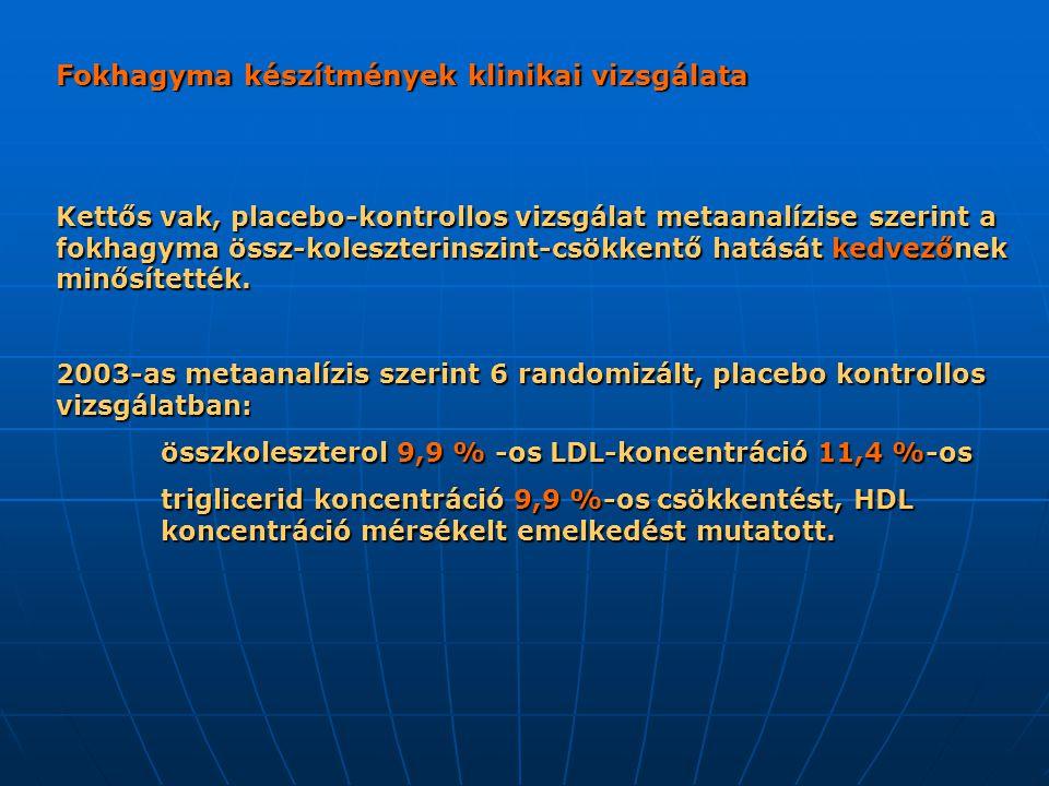 Fokhagyma készítmények klinikai vizsgálata