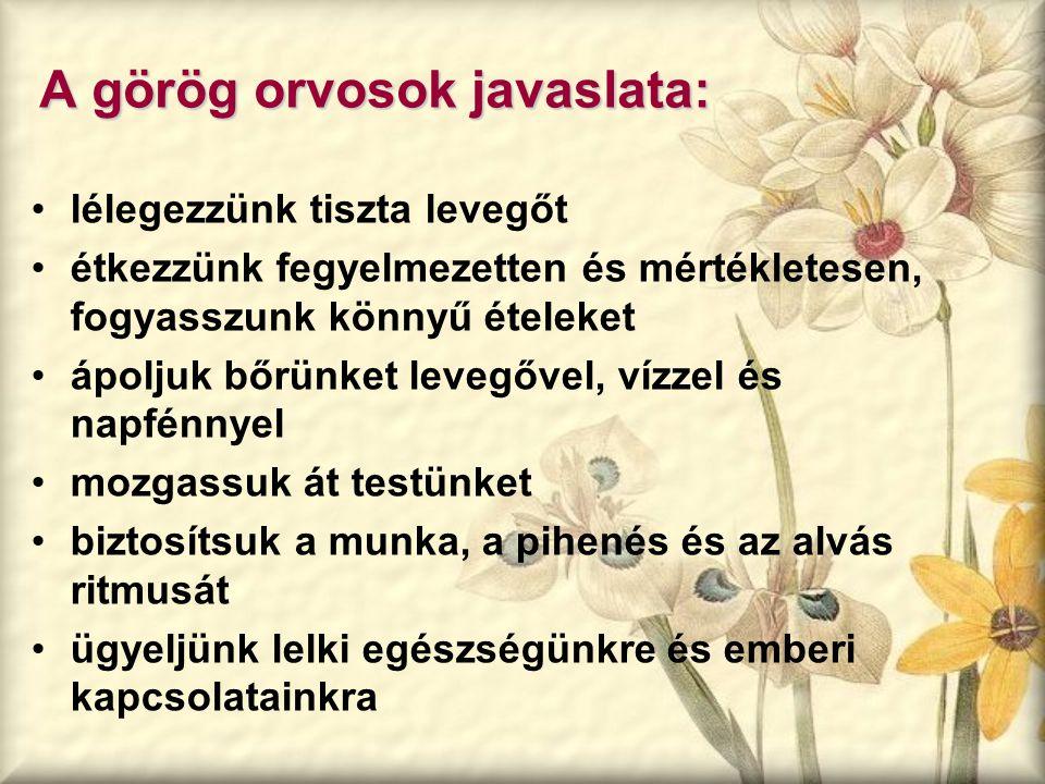 A görög orvosok javaslata:
