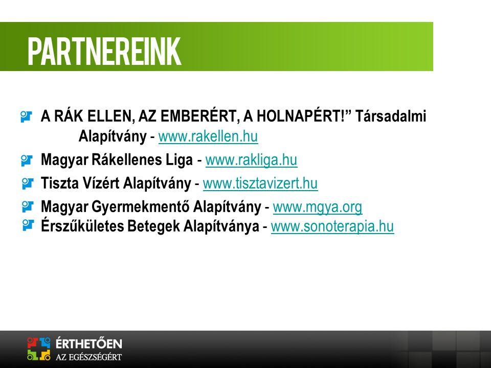 A RÁK ELLEN, AZ EMBERÉRT, A HOLNAPÉRT. Társadalmi. Alapítvány - www