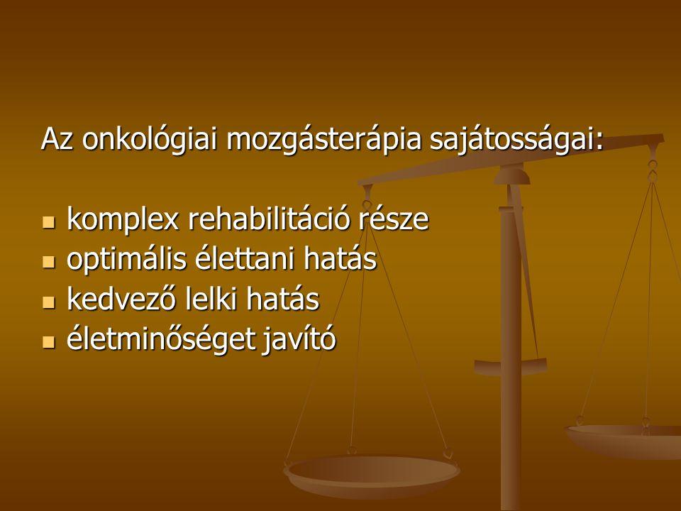 Az onkológiai mozgásterápia sajátosságai: