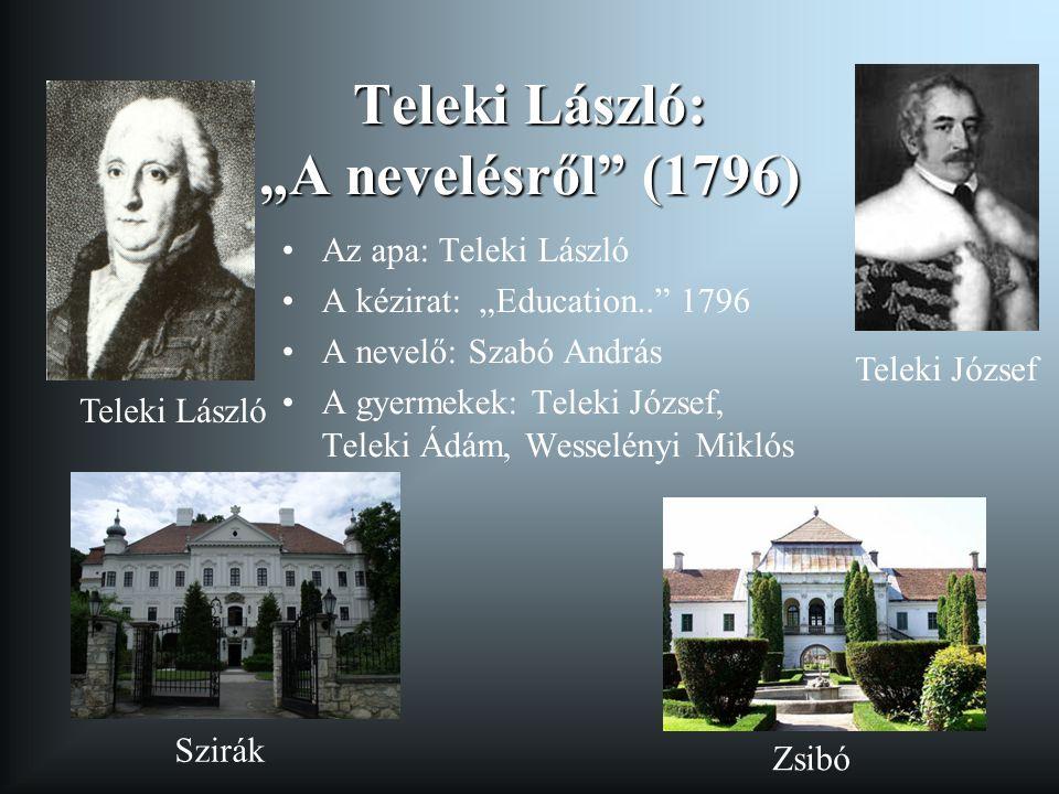 """Teleki László: """"A nevelésről (1796)"""