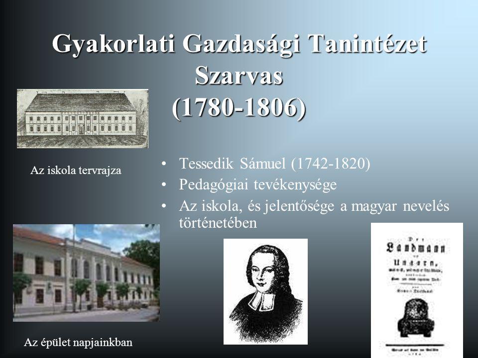 Gyakorlati Gazdasági Tanintézet Szarvas (1780-1806)
