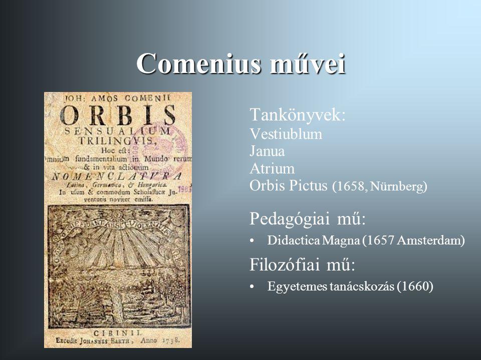 Comenius művei Tankönyvek: Pedagógiai mű: Filozófiai mű: Vestiublum