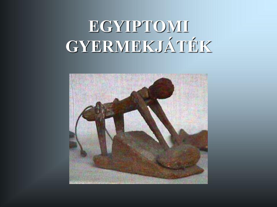 EGYIPTOMI GYERMEKJÁTÉK