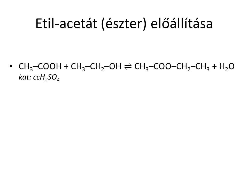 Etil-acetát (észter) előállítása