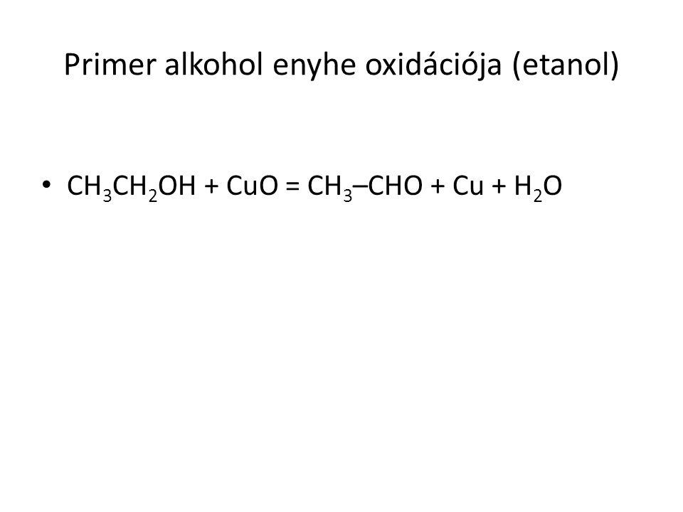 Primer alkohol enyhe oxidációja (etanol)