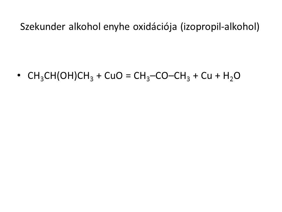 Szekunder alkohol enyhe oxidációja (izopropil-alkohol)