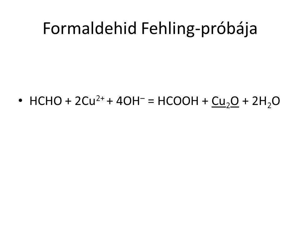 Formaldehid Fehling-próbája