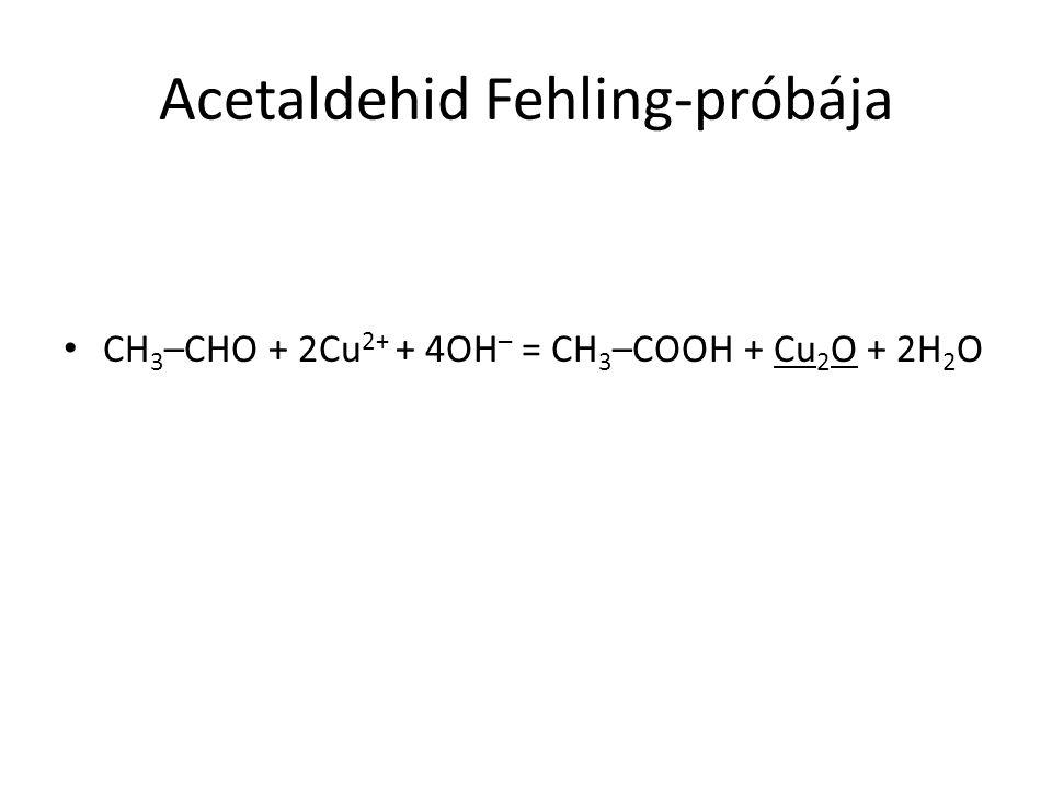 Acetaldehid Fehling-próbája