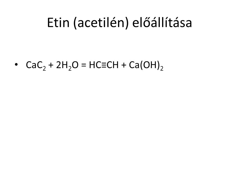 Etin (acetilén) előállítása