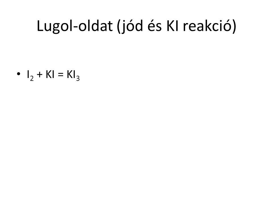 Lugol-oldat (jód és KI reakció)