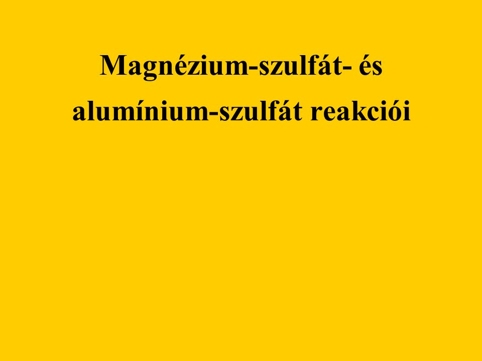 Magnézium-szulfát- és alumínium-szulfát reakciói