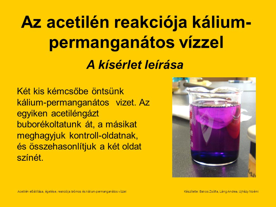 Az acetilén reakciója kálium-permanganátos vízzel