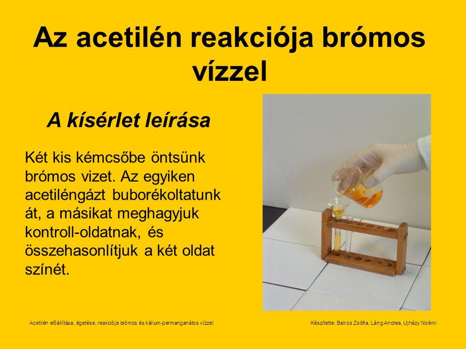 Az acetilén reakciója brómos vízzel