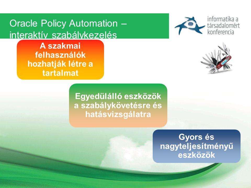 Oracle Policy Automation – interaktív szabálykezelés