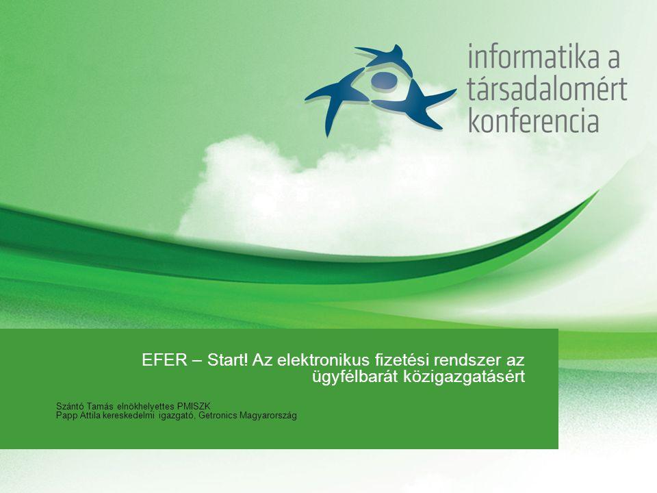 EFER – Start! Az elektronikus fizetési rendszer az ügyfélbarát közigazgatásért
