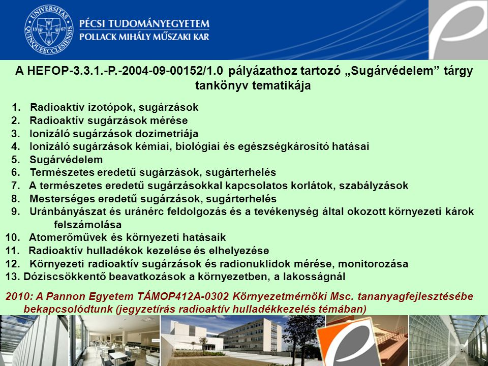 1. Radioaktív izotópok, sugárzások