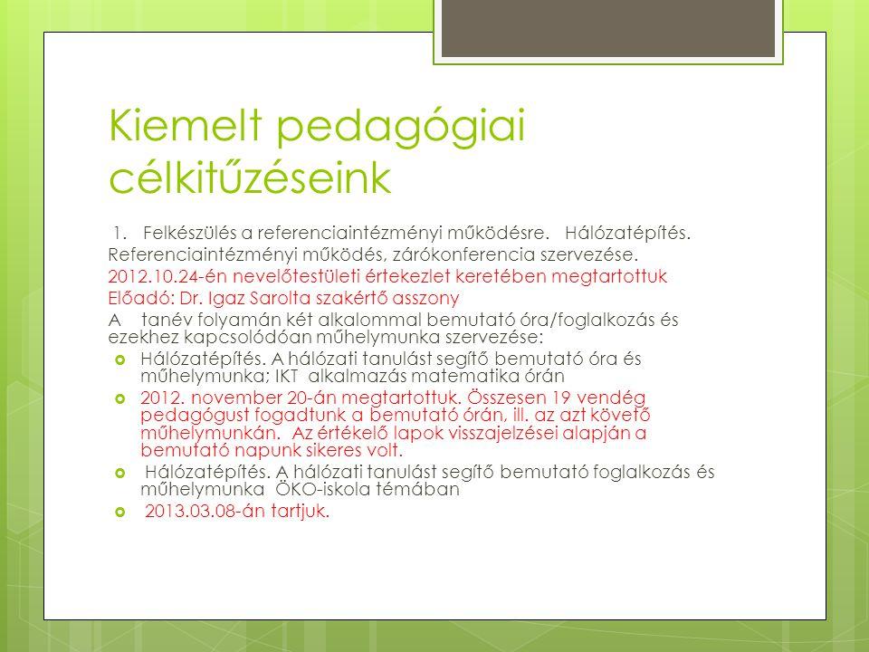 Kiemelt pedagógiai célkitűzéseink