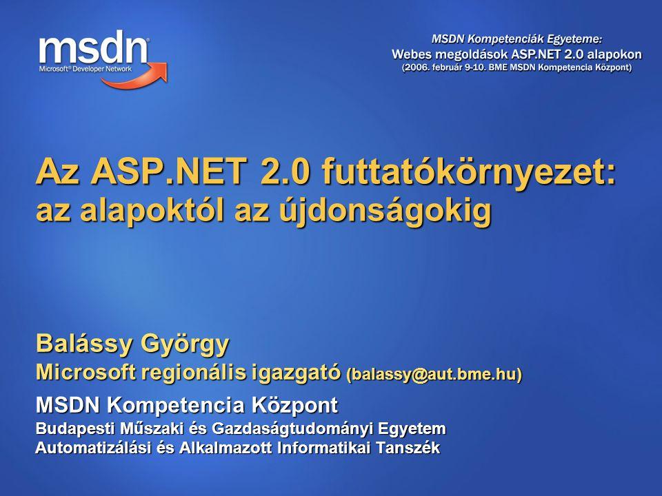 Az ASP.NET 2.0 futtatókörnyezet: az alapoktól az újdonságokig