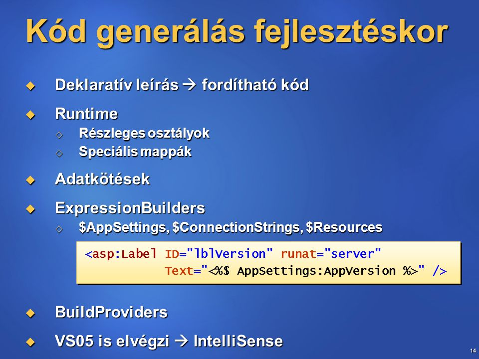 Kód generálás fejlesztéskor